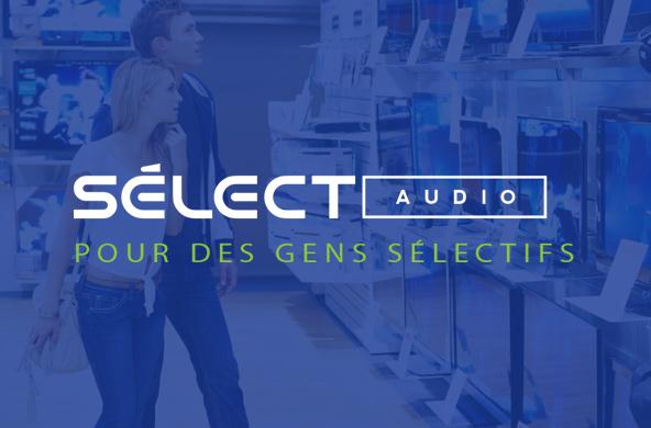 Un nouveau point de service pour Sélect Audio